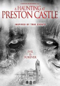 The-Haunting-at-Preston-Castle-2012-movie-Martin-Rosenberg-2